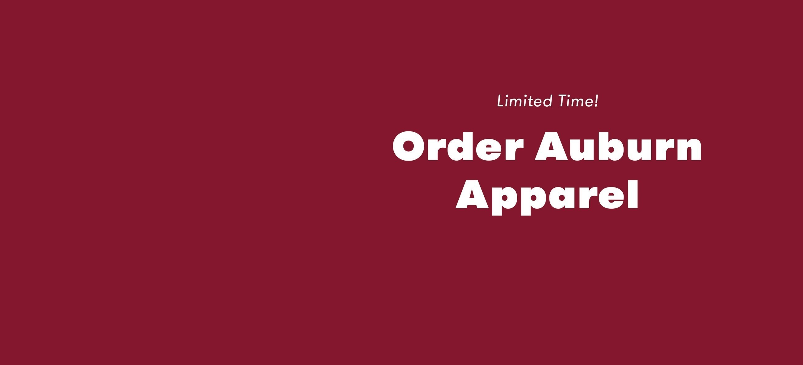 Order Auburn Apparel - Limited Time