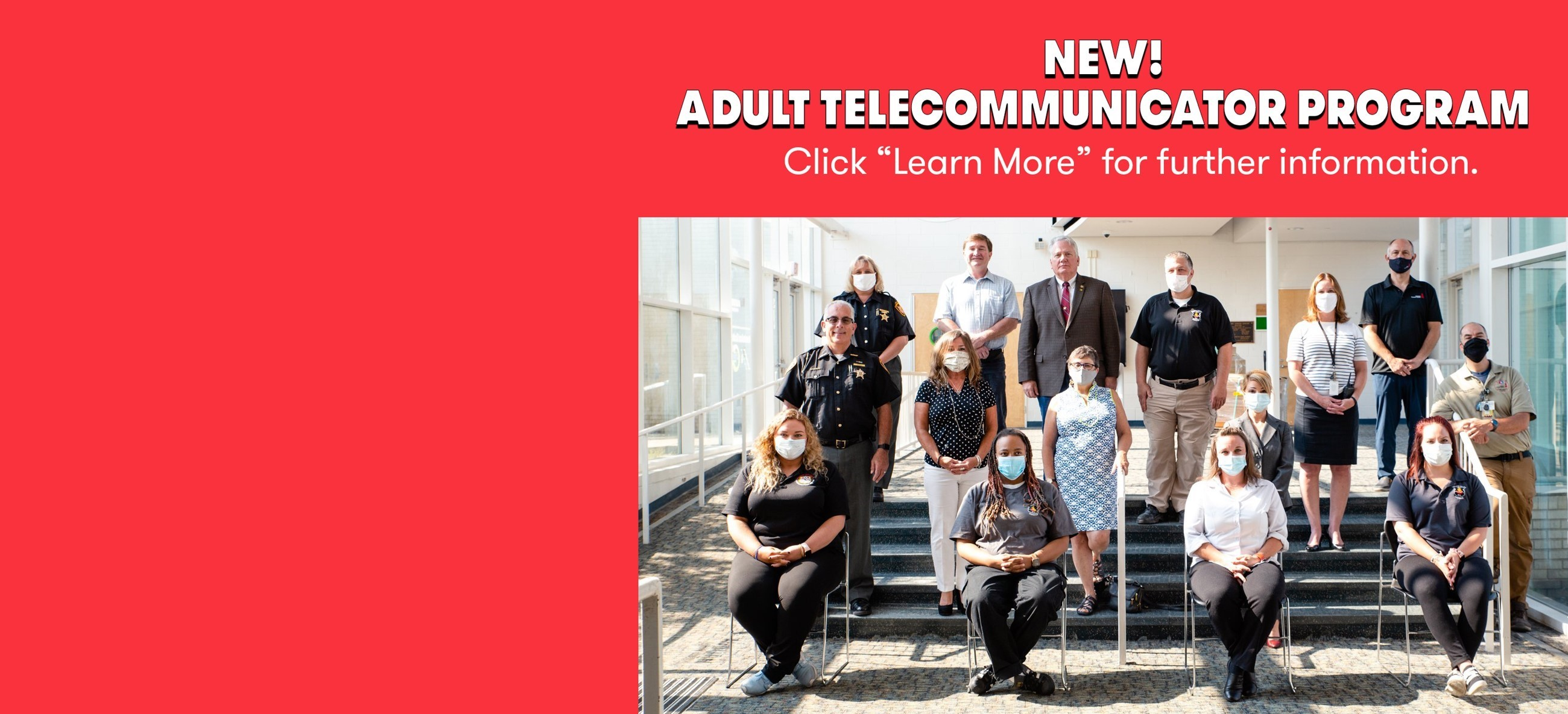 Adult Telecommunicator students, public officials, instructors and staff sitting and standing in masks